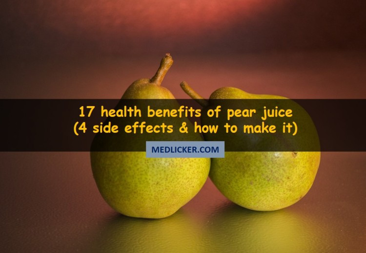 17 Great Benefits of Pear Juice