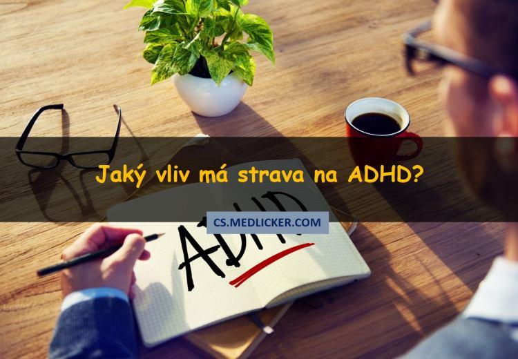 Jakou roli hraje strava při ADHD?