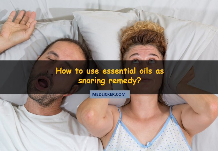 Essential Oils For Snoring: which are most effective and how to use them?