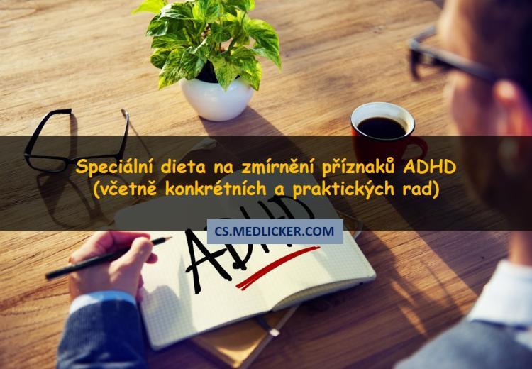 Jak lze léčit ADHD pomocí diety