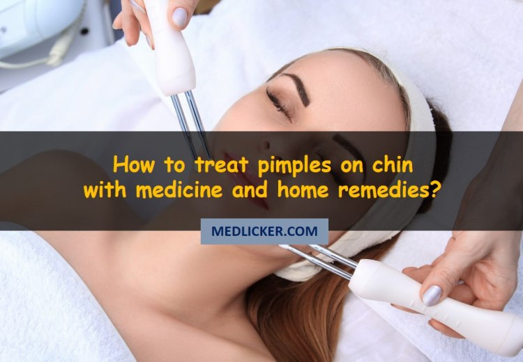 Pimples on chin: a detailed guide to causes and treatment options