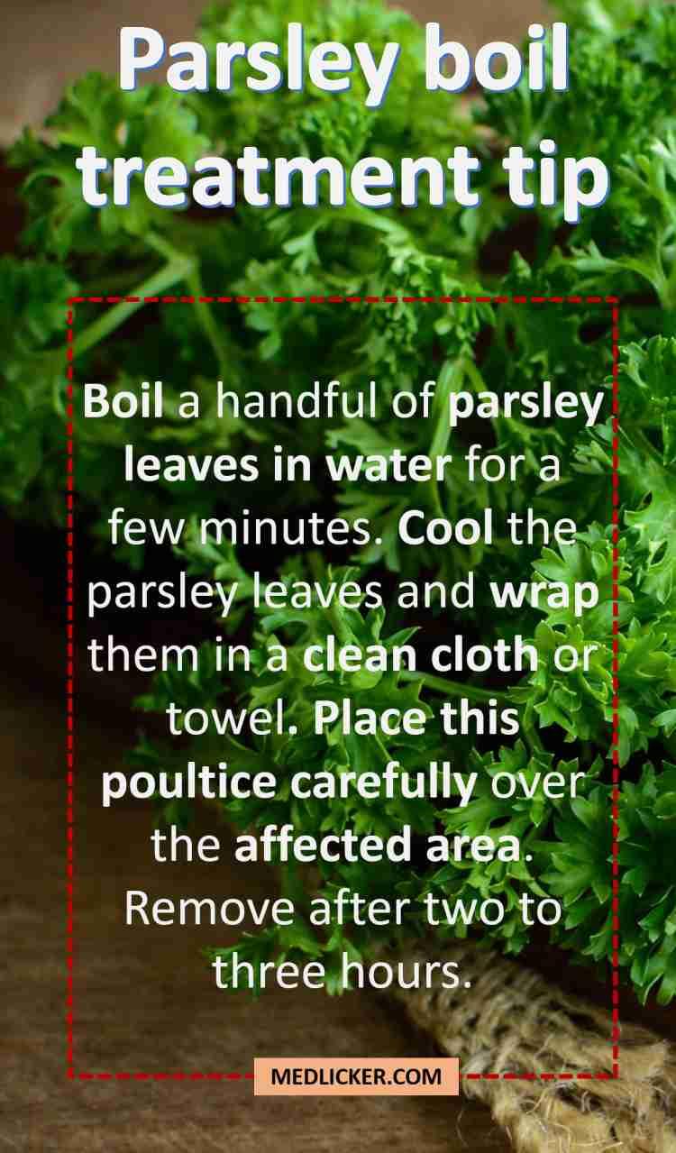 Parsley boil treatment tip